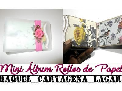 DIY TUTORIAL mini album con rollos de papel reciclaje scrapbooking