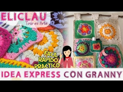 Idea Express con Granny Squares | Express idea with Granny Squares | EliClau