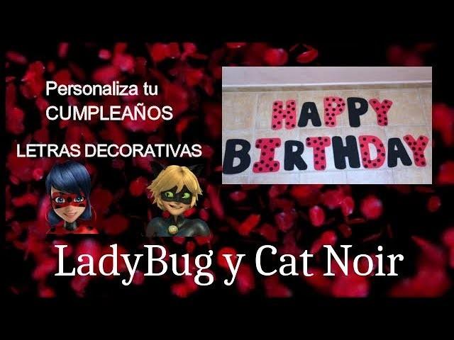 Manualidades fáciles. Cómo hacer las letras feliz cumpleaños de LadyBug. Manualidades LadyBug