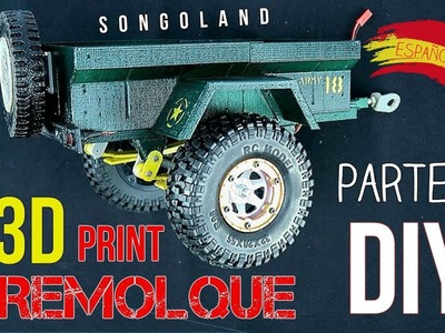 Remolque imprimido en 3D DIY para RC - off road [ Parte 2 ] @ Songoland