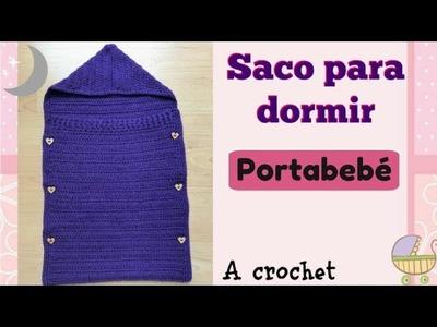 Saco para dormir, portabebé Crochet. Sleeping bag, baby carrier Croche