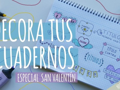 TÍTULOS BONITOS PARA DECORAR APUNTES ❤ IDEAS PARA DECORAR CARTAS DE AMOR (Nica Bernita)