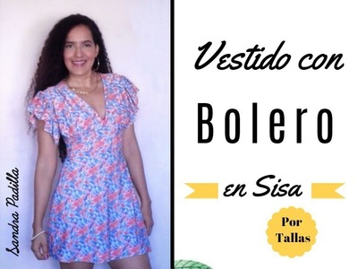 Vestido con Bolero en Sisa - Tutorial de SANDRA PADILLA
