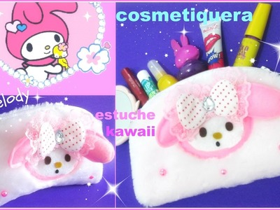 COMO HACER FÁCIL ESTUCHE  COSMETIQUERA O LAPICES .MY MELODY KAWAII. pencil bag