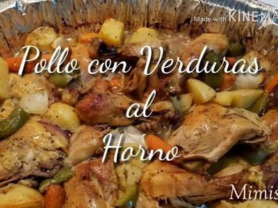 Pollo con Verduras al Horno. Fácil Preparación