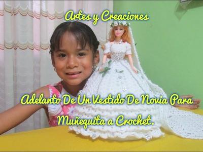 ADELANTO DE VESTIDO DE NOVIA PARA MUÑEQUITA TEJIDA A CROCHET