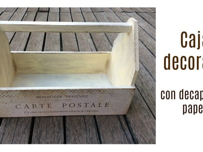 Caja decorada con decapado y papel