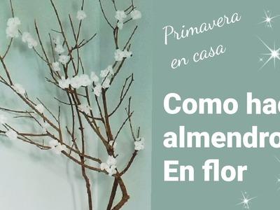 Como hacer un Almendro en flor