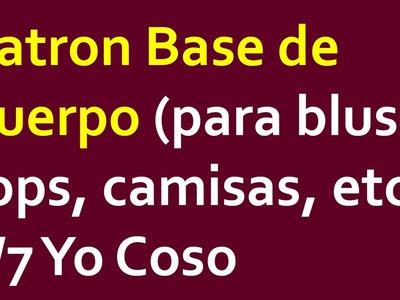 Patron Base de Cuerpo (para blusa, top, camisa, etc) 3.7