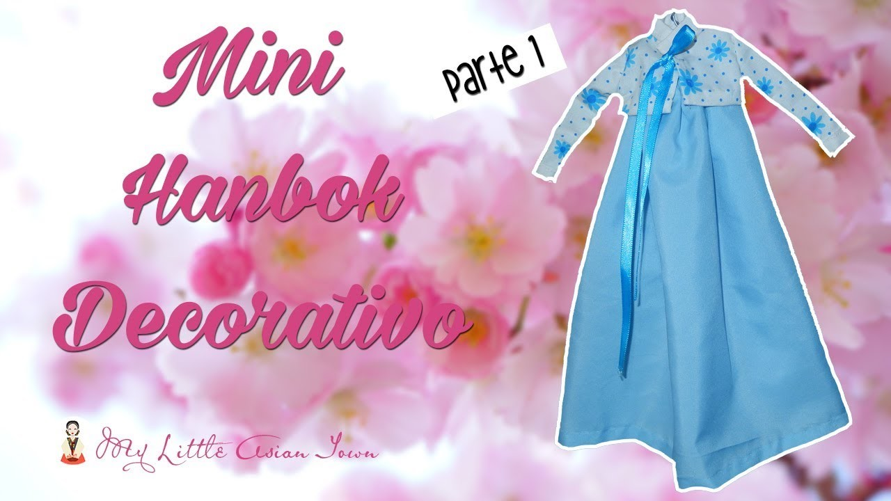 [ DIY Korea ]: Haz un mini Hanbok decorativo☆Parte 1☆KOREA DIY☆HANBOK DIY☆