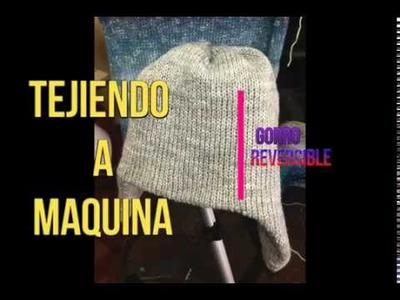 Gorro Reversible. Reversible hat (A maquina)