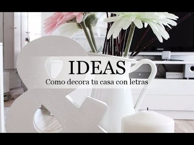 Ideas como decora tu casa con letras