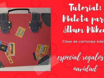 Tutorial: Maleta para álbum Mikey, especial cartonaje.