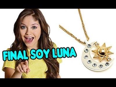 Collar de Luna ESTA COMPLETO - FINAL SOY LUNA 2