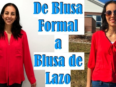 """De Blusa Formal a Blusa de Lazo"""