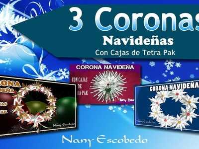 DIY   3 CORONAS NAVIDEÑAS CON TETRA PAK