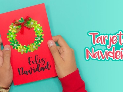 DIY: Tarjeta Corona Navideña - ESPECIAL DE NAVIDAD