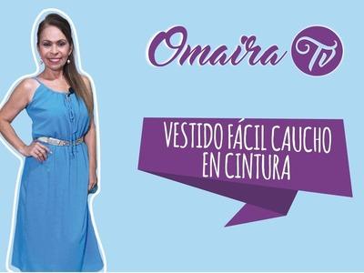 DIY-Vestido Fácil Caucho en Cintura-Easy rubor waist dress- Omaira tv