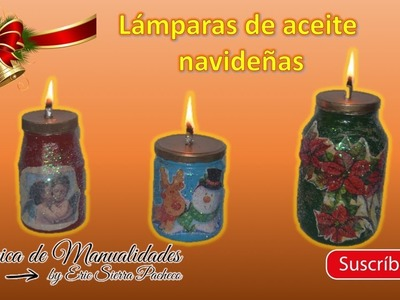 Frascos decorativos navideños. Lámparas de aceite. DIY. Christmas decorative jars. Oil lamps.