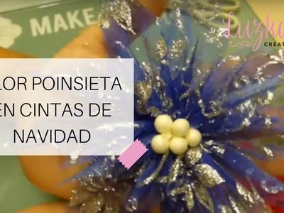 Flor POINSIETA en cintas de navidad | Luzka's Creations ✿