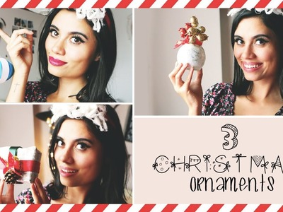 MAKE 3 ORNAMENTS FOR CHRISTMAS!! (Christmas Special 1)