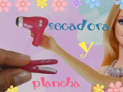Plancha y secadora para barbie hechas con silicon caliente