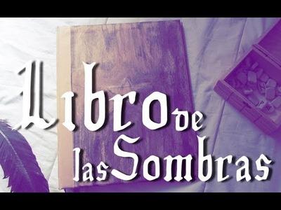 CÓMO HACER EL LIBRO DE LAS SOMBRAS | TUTORIAL