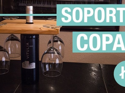 Cómo hacer un soporte para copas · Handfie DIY