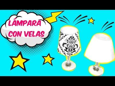 Haz una lámpara para CENA ROMANTICA con una copa y una vela