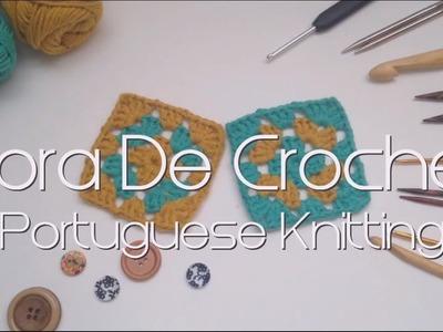 Hora De Crochet, tejer al estilo portugués o #portugueseknitting