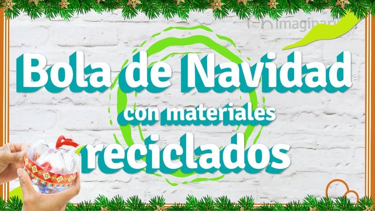 Manualidad Bola de Navidad casera con material reciclado
