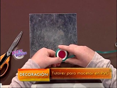 Martín Muñoz  - Bienvenidas TV - Crea tutores para macetas en PVC.