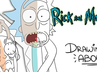 RICK Y MORTY | Drawing About