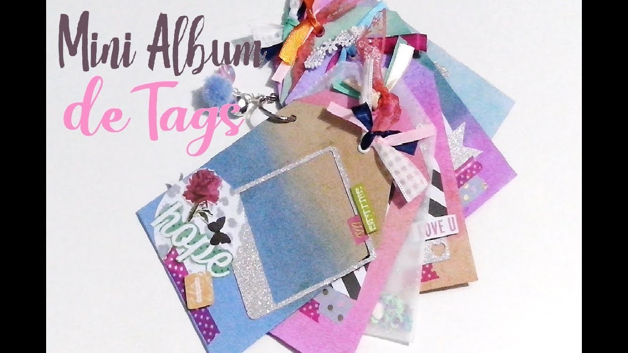 ♫ TUTORIAL,DIY,MINI ALBUM DE TAGS ♪