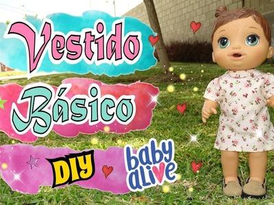 Vestido basico Baby Alive DIY Tutorial de Costura - Moldes Gratis