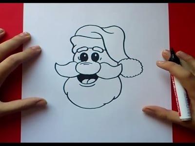 Como dibujar a papa noel paso a paso | How to draw Santa Claus