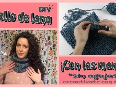 Cómo hacer cuellos de lana con las manos ¡Sin agujas! ????