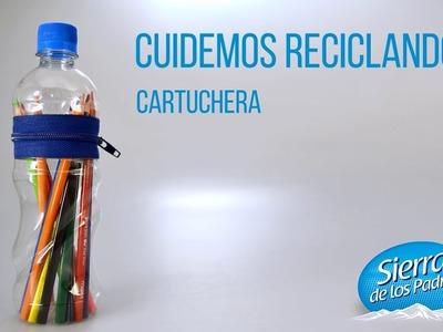 #CuidemosReciclando. #06 Hoy: Cartuchera. - Reciclar Botellas con Agua Sierra de los Padres