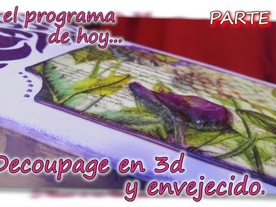 DECOUPAGE EN 3D Y ENVEJECIDO  Parte 3.3