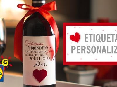 Etiqueta de Vino Personalizada - Manualidades DIY San Valentín