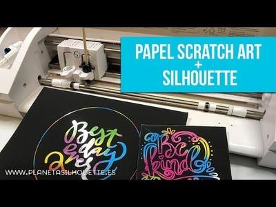 Probando el papel Scratch Art con Silhouette