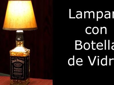Reciclaje, Manualidades: Lampara con Botella de Vidrio.