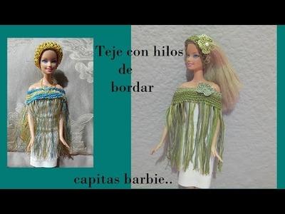 Tejiendo con hilos para bordar (capitas para barbie)