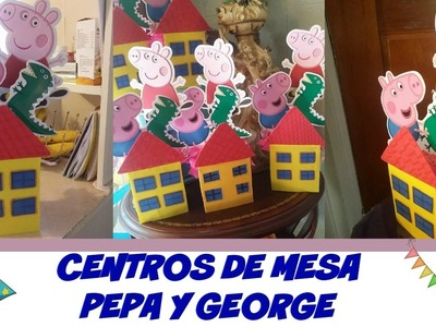 CENTROS DE MESA DE PEPA PIG  | diy