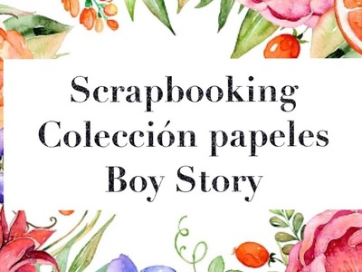 Collection for scrapbooking Boy story