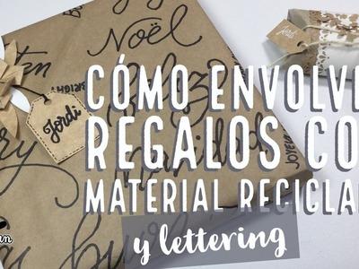 Cómo Envolver Regalos de Navidad Con Material Reciclado Y Lettering