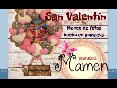 Como hacer un marco de fotos para San Valentín Creaciones Mamen