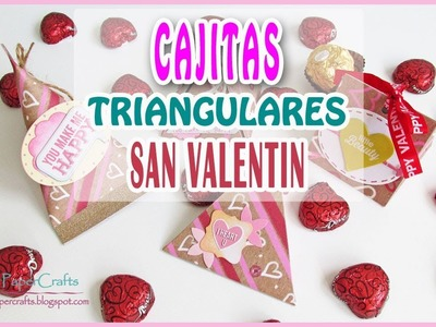 DIY 4 CAJITAS TRIANGULARES para regalar Chocolates en San Valentín | Luisa PaperCrafts