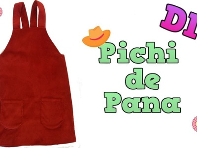 DIY -  Cómo hacer un PICHI O PETO ????????. How to make a PINAFORE DRESS.DaY_BB