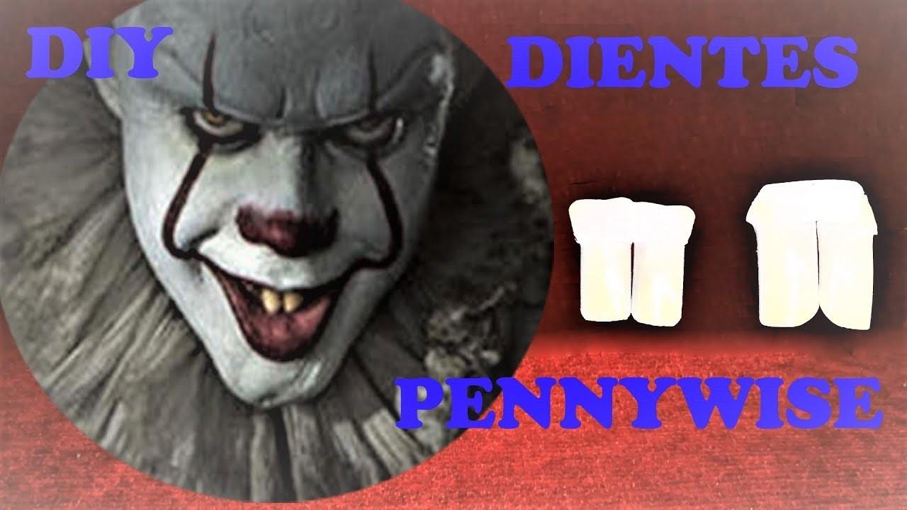 DIY DIENTES DE PENNY WISSE????